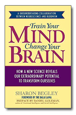 "Cover to the book ""Train Your Mind, Change Your Brain: How a New Science Reveals Our Extraordinary Potential to Transform Ourselves"""
